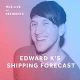Edward K's Shipping Forecast - Wednesday 12th December 2017 - MCR Live Residents