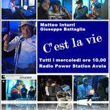 C'est la vie - 15 giugno 2011 - Matteo Inturri e G.Battaglia dj su Radio Power Station Avola