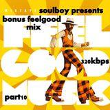 the feelgood sound part10  with bonus mix