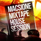 Macsione Mixtape  House Session
