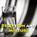 """Deception and Mixture Part 4 """"Antichrist and Globalism"""" - Audio"""