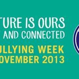 Anti-Bullying Week 2013