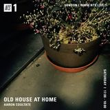 Old House at Home w/ Aaron Coultate - 10th February 2018