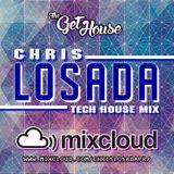 Chris Losada // Tech House Mix // Pre - GhettoBeachBeats Mix