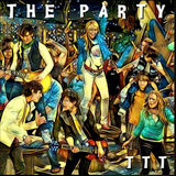 The Party Mix - Triple T