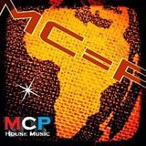 MCP HOUSE MUSIC - MC=P Partie 3 (AFRO DEEP SOULFUL-HOUSE SESSION)
