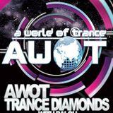 AWOT TRANCE DIAMONDS with Balou Episode 23