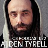 CS Podcast 072 - Alden Tyrell