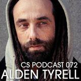 CS Podcast 072 - Alden Tyrell