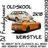 DJ Funkygroove Oldskool Newstyle 2018 edition