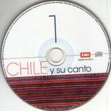 Chile y su canto. Disco 1. 50999 704785 2. Emi Odeón Chilena. 2012. Chile