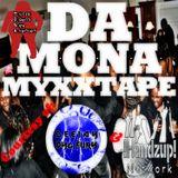 DEEJAY BYG FURY / !HANDZUP! NETWORK MYXXTAPES Presents: DA 'MONA MYXXTAPE'