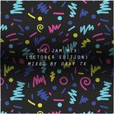 OKAY TK - THE JAM (OCTOBER EDITION)