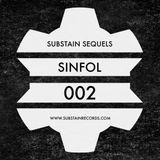 SINFOL // SUBSTAIN SEQUELS [002]