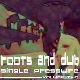 Roots & Dub Single Pressure Vol Two