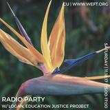Radio Party 004: Candlelit Monks + Language Ideology Pedagogies (feat. Education Justice Project)