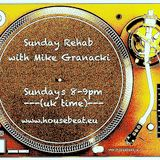 Sunday Rehab 17 - Mike Granacki - HouseBeat Radio - 26072015
