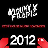 DJ MOUHYX FRODIS BEST HOUSE MUSIC NOVEMBER 2012
