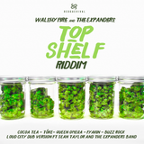 Top Shelf Riddim (2018) - Mix Promo By Faya Gong