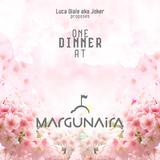 ONE DINNER @ MARGUNAIRA
