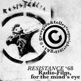 Resistance '68:  A Radio-Film For The Mind's-Eye by Darryl Georgiou & Rebekah Tolley-Georgiou