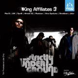 King Affiliates - Strictly Underground