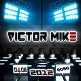 Victor Mike @ Echo -back 2 beginning (2012 Live Mix) Big House Gig