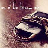 One of the three... [music mix]