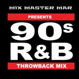 M3 90'S R&B THROWBACK MIX