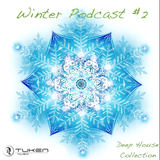 Winter Podcast #2 / Deep House Collection