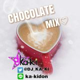 CHOCOLATE MIX♡ -DJ KA-KI Mix-