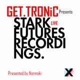 GET.TRONiC show StarkFutures Recordings Eiger + STARK Live 18/3/16