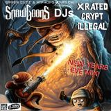 DJ CRYPTs PART OF THE SNOWGOONS-DJS NEW YEARS MIX