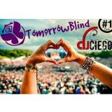 TomorrowBlind - Set #1 by Ciego Dj (Matias Tannure)