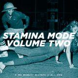 Stamina Mode / Volume 2