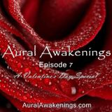 Aural Awakenings: Episode 7