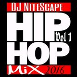 Hip Hop Mix 2016 Vol 1