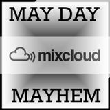 Transgression Radio presents: May Day Mayhem (Mixed By Soli Tsaagane) [Superlative Sounds]