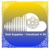 Dub Suppliaz - Cloudcast #06