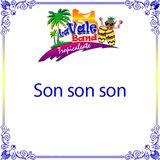 La Vale Band - Son son son