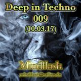 Deep in Techno 009 (03/2017)