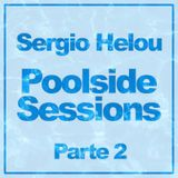 Sergio Helou - Poolside  Sessions Parte 2