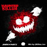 Knife Party - Haunted Killua (Killua Mix)