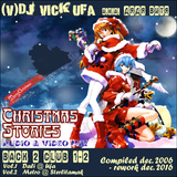 DJ Vick Ufa - Christmass Stories (Back 2 Club Vol.01-02)