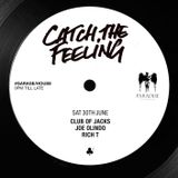 Club of Jacks @ Catch The Feeling - 30th June 2018