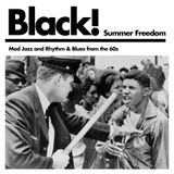 Black! Summer Freedom