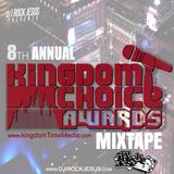 DJ I Rock Jesus Presents 8th Annual Kingdom Choice Awards Mix tape