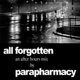 All Forgotten (An after hours mix)