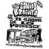 Sonido Bragueta ep. 45 - El sabor de lo prohibido