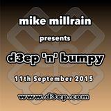 D3EP 'N' BUMPY - live broadcast 9th Sept '15